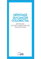 """Dépliant """"Dépistage du Cancer Colorectal"""""""